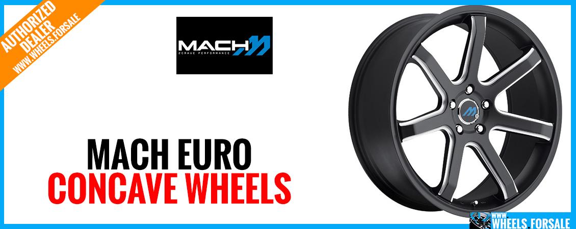 Mach Euro Concave Wheels